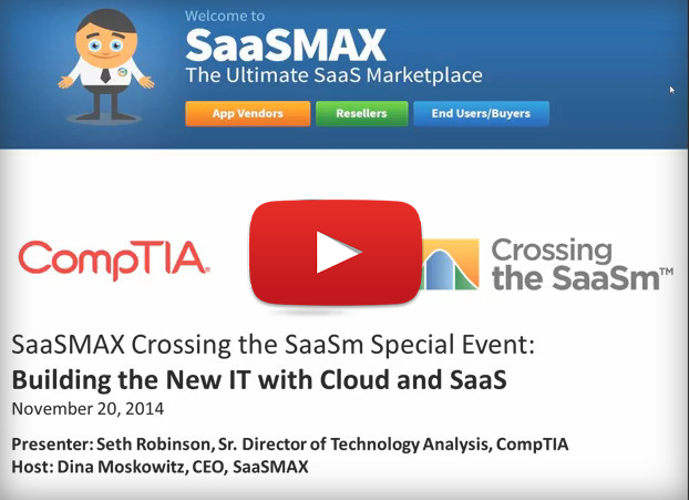 "Watch Now: CompTIA Research Trends  ""Building the New IT with Cloud and SaaS"", hosted by SaaSMAX"